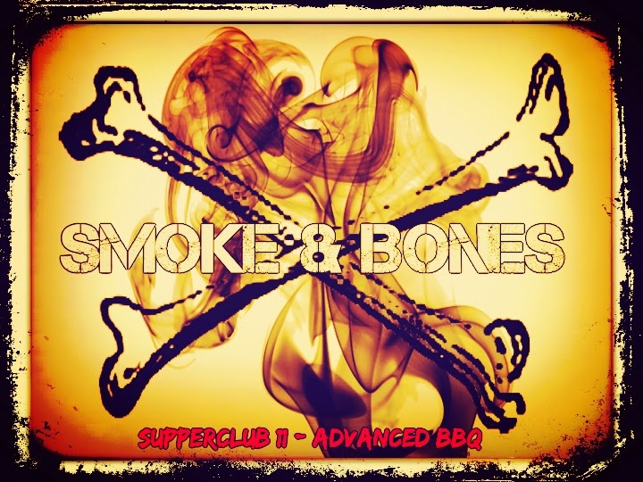 SupperClub »Smoke & Bones«