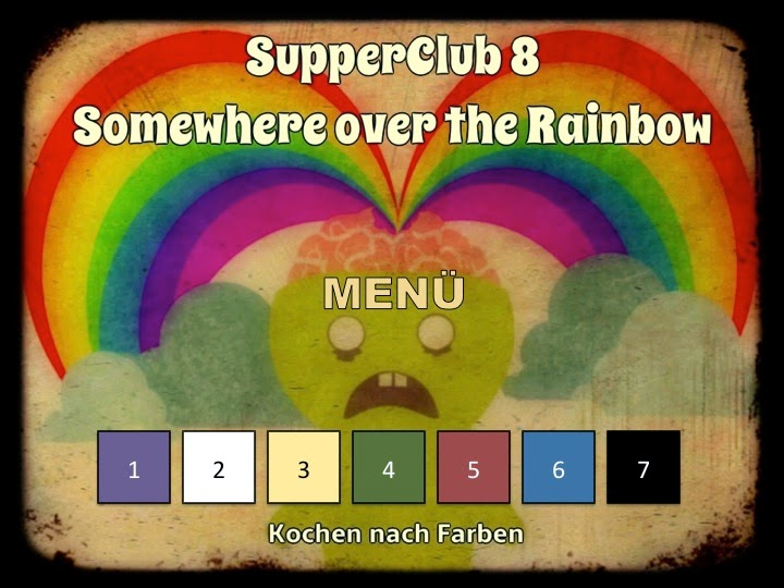 SupperClub »Somewhere over the rainbow«